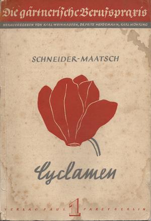 Cyclamen Schneider-Maatsch die Gaertnerische Berufspraxis